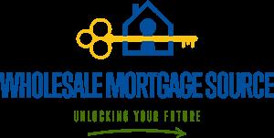 Wholesale Mortgage Source, LLC Advice